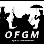 OFGM: Original Fairy Godmother