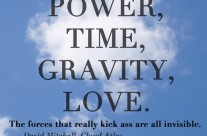 Power, Time, Gravity, Love